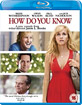How do you know (UK Import ohne dt. Ton) Blu-ray
