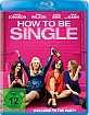 How to Be Single - Welcome to the Party (Blu-ray + UV Copy)