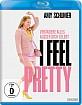 I-Feel-Pretty-2018-DE_klein.jpg