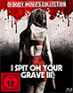 I Spit on Your Grave III (Leicht geschnittene Fassung) (Bloody Movies Collection) Blu-ray