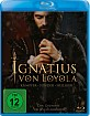 Ignatius von Loyola Blu-ray