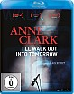 Anne Clark - I'll Walk Out Into Tomorrow Blu-ray