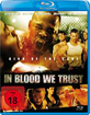 In Blood we Trust Blu-ray