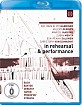 In Rehearsal & Performance - Vol. II (SD on Blu-ray) Blu-ray