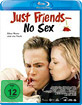 Just Friends - No Sex Blu-ray