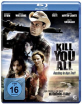 Kill you all - Ausflug in den Tod