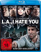 L.A., I Hate You Blu-ray