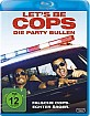 Let's be Cops - Die Party Bullen (Blu-ray + UV Copy)
