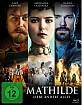 Mathilde - Liebe ändert alles Blu-ray