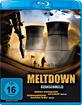 Meltdown - Kernschmelze Blu-ray