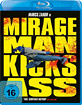 Mirageman - Kicks Ass Blu-ray