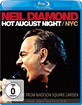 Neil Diamond - Hot August Night/NYC Blu-ray
