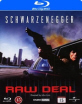Raw Deal (SE Import) Blu-ray