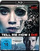 Tell Me How I Die Blu-ray
