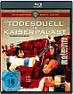 Todesduell im Kaiserpalast (Shaw Brothers Special Edition) Blu-ray