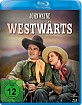 Westwärts! Blu-ray