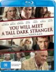 You Will Meet a Tall Dark Stranger (AU Import ohne dt. Ton) Blu-ray