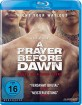 A Prayer Before Dawn - Das letzte Gebet Blu-ray