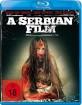 A Serbian Film (Neuauflage) Blu-ray