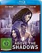 Above the Shadows Blu-ray