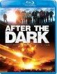 After the Dark (Region A - US Import ohne dt. Ton) Blu-ray