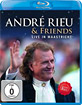 Andre Rieu & Friends - Live in Maastricht Blu-ray