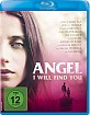 Angel - I Will Find You Blu-ray