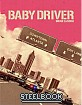 Baby Driver (2017) - KimchiDVD Exclusive Limited Full Slip Edition Steelbook (KR Import ohne dt. Ton) Blu-ray