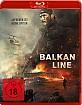 Balkan Line - Aufgeben ist keine Option Blu-ray