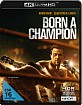 Born a Champion 4K (4K UHD) Blu-ray