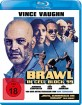 brawl-in-cell-block-99-2017-de_klein.jpg