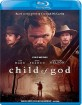 Child of God (2013) (Region A - US Import ohne dt. Ton) Blu-ray