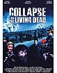 Collapse of the Living Dead (Limited Hartbox Edition) Blu-ray