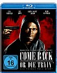 Come Back or Die Tryin' Blu-ray