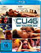 CU46 - See you for Sex Blu-ray