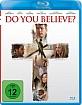 Do You Believe? Blu-ray