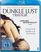 Dunkle Lust Trilogie Blu-ray