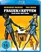 Frauen in Ketten Blu-ray