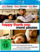 Happy Thank You More Please (Neuauflage) Blu-ray
