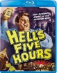 Hell's Five Hours (1958) (Region A - US Import ohne dt. Ton) Blu-ray