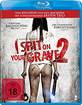 I Spit on Your Grave 2 (Stark geschnittene Fassung) Blu-ray