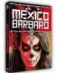 Mexico Barbaro (Limited Mediabook Edition) (Cover B)
