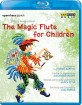 Mozart - The Magic Flute for Children Blu-ray