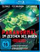 Paranormal - Im Zeichen des Bösen Blu-ray