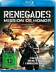 Renegades - Mission of Honor Blu-ray