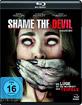 Shame the Devil Blu-ray