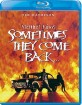 Stephen King's Sometimes They Come Back (1991) (Region A - US Import ohne dt. Ton) Blu-ray