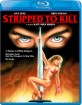 Stripped to Kill (1987) (Region A - US Import ohne dt. Ton) Blu-ray