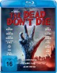 The Dead Don't Die (2019) Blu-ray