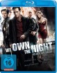 We own the Night - Helden der Nacht (Neuauflage) Blu-ray